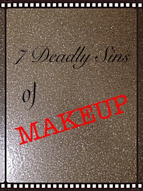 7 deadly sins of makeup tag