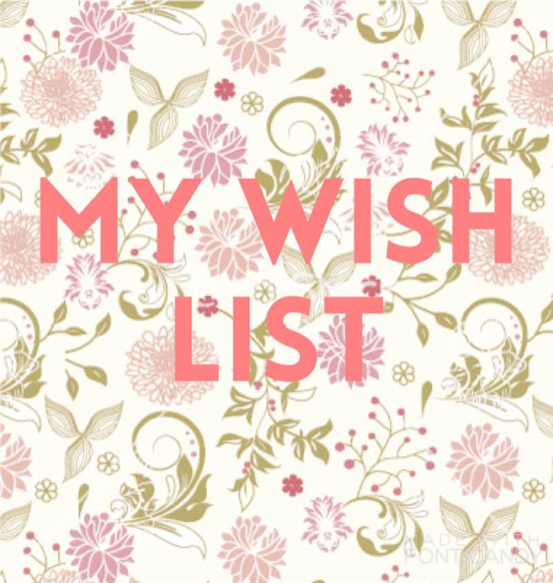 Wish List – Top 5