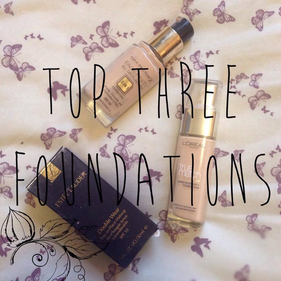 My three fave foundations