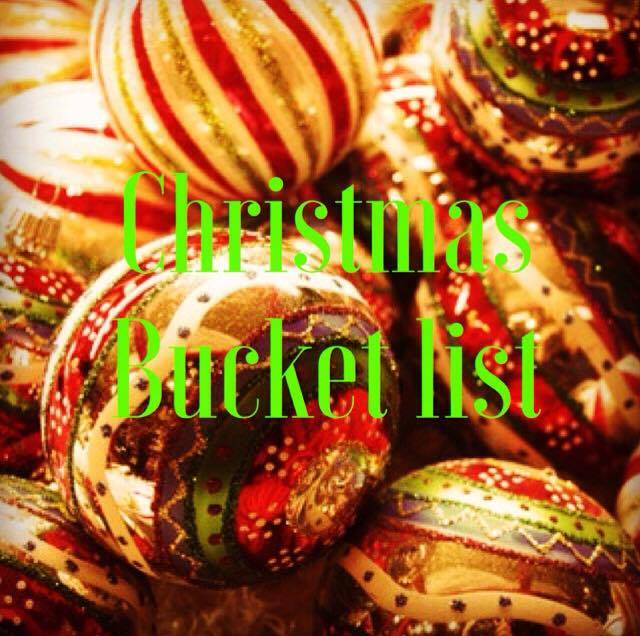 Blogmas day 6: Christmas bucket list