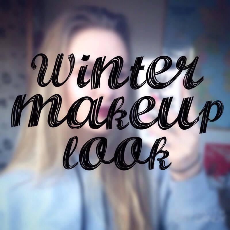 Blogmas day 18: Winter makeup look